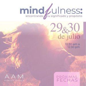 Mindfulness - Encontrando tu Significado y Propósito